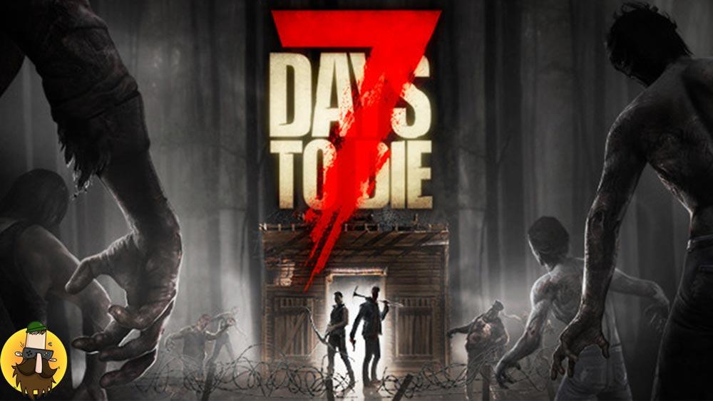 بازی 7 Days to Die